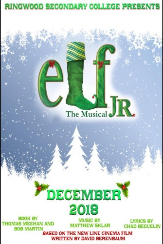 2018 – Ringwood Secondary College <br>Elf Jr – The Musical