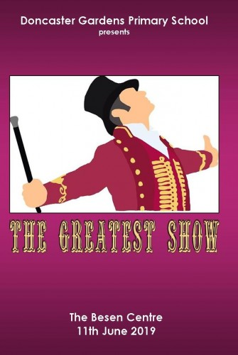 2019 – Doncaster Gardens Primary School <br>The Greatest Show