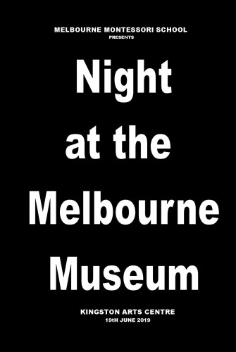 2019 – Melbourne Montessori School <br>Night at the Melbourne Museum