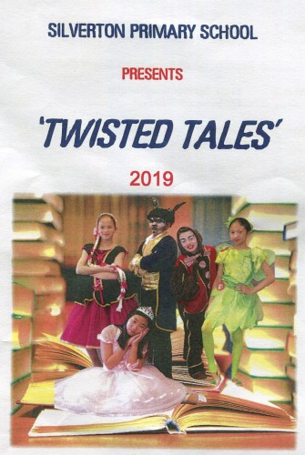 2019 – Silverton Primary School <br>Twisted Tales <br>