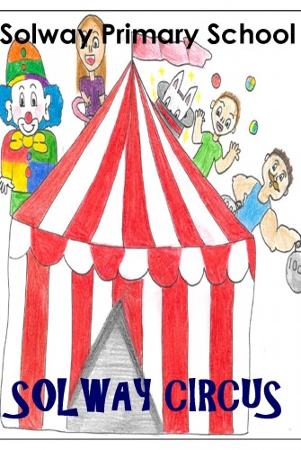 2019 – Solway Primary School <br>Solway Circus Show One <br>