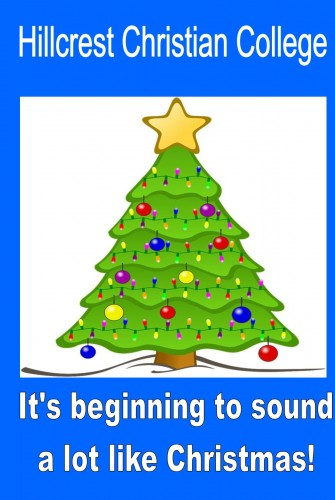 2019 – Hillcrest Christian College<br>Christmas Concert 2019<br>It's beginning to sound a lot like Christmas!