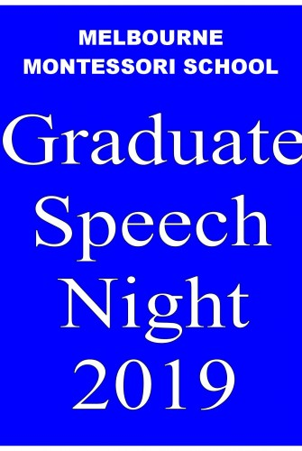 2019 – Melbourne Montessori School<br>Graduate Speech Night 2019